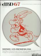 REVUE DBD N°67  OCTOBRE 2012 UDERZO ASTERIX OBELIX  LES PREMIERS PAS PIF GADGET UNE SAGA ETONNANTE - Books, Magazines, Comics