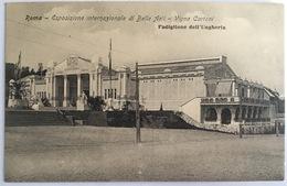 V 72649 Roma - Esposizione Internazionale Di Belle Arti - Vigna Cartoni - Padiglione Dell'Ungheria - Expositions