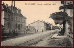 La Murette La Mairie Rue Animée * Isère 38140 * La Murette Canton De Voiron - Autres Communes