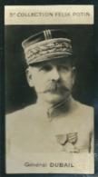Général Saint Cyrien  Augustin Dubail , Né à Belfort - 3 Eme Collection Photo Felix POTIN 1922 - Félix Potin