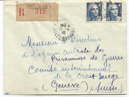 GANDON 4FR GRAVE X2 LETTRE REC TOULOUSE 22.5.1945 POUR SUISSE AU TARIF - 1945-54 Marianne De Gandon