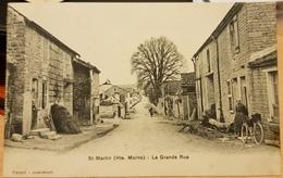Saint Martin (Haute Marne)- La Grande Rue ( Très Belle CPA Animée) - Frankreich