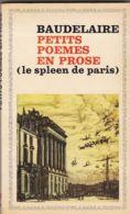Baudelaire - Le Spleen De Paris - Auteurs Français