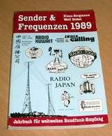 SENDER & FREQUENZEN, Von Klaus Bergmann Wolf Siebel, Jahrbuch Für Weltweiten Rundfunkempfang, Siebel Verlag 1989 , Buch - Technical