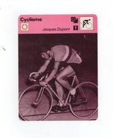 CYCLISME   Tour De France  EDITION RENCONTRE   JACQUES DUPONT - Cyclisme