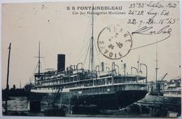 S S FONTAINEBLEAU - Cie DES MESSAGERIES MARITIMES - Steamers
