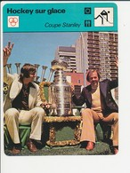 Hockey Sur Glace Coupe Stanley Photo : Yvan Cournoyer Et Serge Savard Sport 1FICH-hoc1 - Sports