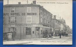 CHALONS-SUR-MARNE   Café Restaurant  Hotel De REIMS   Faubourg De Marne    Animées - Châtillon-sur-Marne