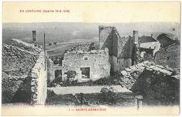 CPA SAINTE GENEVIEVE - EN LORRAINE ( Guerre 1914 - 1918 ) - Cliché J. Elie N°1 - Other Municipalities