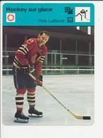 Hockey Sur Glace Pete Laliberté (né à Sorel Canada) Sport 1FICH-Hoc1 - Sports