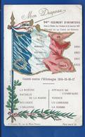 94° Régiment D'Infanterie   Mon  Drapeau   écrite En 1917 - Regiments