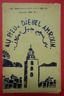 1949 RARE Cahier D'écoliers Journal Des CM Et CE Franco-Musulman Illustré Au Pied Du Djebel Amroun Tunisie Sans éditeur - Documents Historiques
