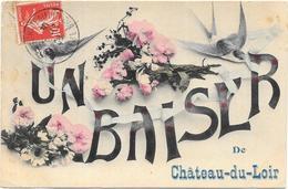 CHATEAU DU LOIR : UN BAISER DE - Chateau Du Loir