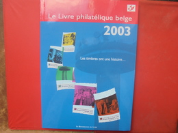 BELGIQUE NEUVE 2003-LE LIVRE DE L'ANNEE AVEC TIMBRES  (650 Grammes) - Belgique