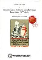 YVERT Et TELLIER : Les Campagnes Du Timbre Antituberculeux Français Du 20e Siècle, 1ère Partie 1925-1944 - Frankrijk
