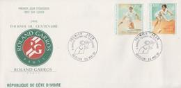 Enveloppe  FDC   1er   Jour   COTE  D' IVOIRE   TENNIS    ROLAND   GARROS  Centenaire  Du  Tournoi  De  FRANCE    1991 - Tennis