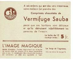 Chromo, étiquette -L' Image Magique, Vierge -  Vermifuge Sauba - PUB: Sauba (  France ) - Vieux Papiers