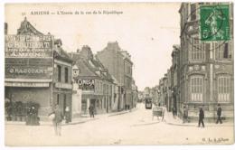 91 Amiens - L'Entrée De La Rue De La République - G. Houbart - O. Hacquart - Café - Omega - Tramway - Animée - 1908 - Amiens