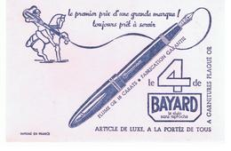 Buvard BAYARD Le 4 De BAYARD Le Stylo Sans Reproche Article De Luxe - Papeterie