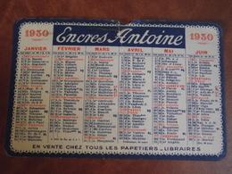 Calendrier, 1930, ENCRES ANTOINE  , Type Recto Verso - Petit Format : 1921-40