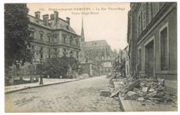 2128 - Bombardement D'Amiens - La Rue Victor-Hugo - Street - Dégâts De Guerre - La Pensée - Visé Paris - Vierge - Amiens