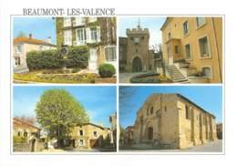 DROME  26  BEAUMONT LES VALENCE - QUATRE VUES - Other Municipalities