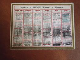 Calendrier, 1905,  IMPRIMERIE PIERRE DUMONT, Limoges, Type Recto Verso - Calendriers