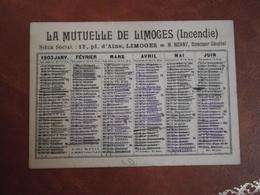 Calendrier, 1903,  LA MUTUELLE DE Limoges,INCENDIES, Type Recto Verso - Calendriers