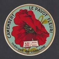 Etiquette  Fromage Camembert  -  Le Pavot Fleuri  -  (Lait. Coop. From. Lorraine à Vezelise ?) (54 AA) - Fromage