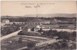 69 : GRIGNY : Le Pont De La Rotonde : - Grigny