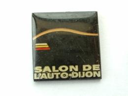 PIN'S  SALON DE L'AUTO - DIJON - Autres