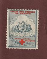 Vignette De 1914 - UNION DES FEMMES DE FRANCE  -  CROIX-ROUGE FRANÇAISE  -  2 Scannes - Commemorative Labels