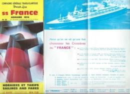 """Année  1974 - Dépliant """" Paquebot """"France """" Horaires Et Tarifs , .. Ec T -   Pma82 - Tourism Brochures"""