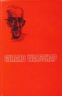 GERARD WALSCHAP - Langs Londerzeelse Wegen - Culture