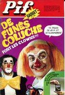 Pif Gadget N°399 -  De Funès Coluche Font Les Clowns - BD Eric Le Rouge - Dr Justice - Pif Gadget