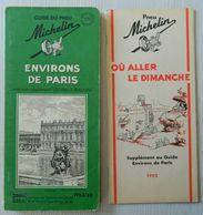 """Guide Du Pneu Michelin - Environs De Paris Avec Supplément """" Où Aller Le Dimanche """" - Photo Arch. T. C. F. - 1952-1953 - Michelin (guides)"""
