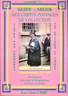 CARRE - GUIDE & ARGUS Des CARTES POSTALES De COLLECTION, Départements N°75 à 95 - Matériel