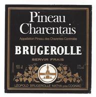 Etiquette    Pineau Des Charentes  -     Brugerolle  -  Léopold Brugerolle à Matha  (17) - Etichette