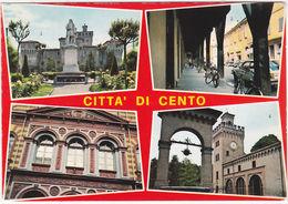 CENTO - FERRARA - VEDUTINE - VIAGG. -3543- - Ferrara