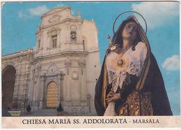 MARSALA - TRAPANI - CHIESA MARIA SS. ADDOLORATA -5770- - Trapani