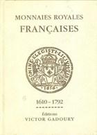 CATALOGUE GADOURY : MONNAIES ROYALES FRANCAISES (Edition 2001) - OCCASION - Livres & Logiciels