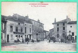 LIVERDUN - LA PLACE DE LA FONTAINE - Liverdun