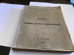 École Centrale Des Arts Et Manufacture Troisième Année D'études Cours De Chemin De Fer Et De Transport 1941 - Do-it-yourself / Technical