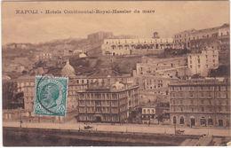NAPOLI - HOTELS CONTINENTAL-ROYAL HASSLER DA MARE - VIAGG. -95392- - Napoli