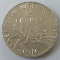 2 Francs SEMEUSE - 1916 - Superbe - - I. 2 Francs