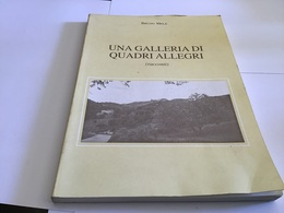 Una Galleria Di Quadri Allegri Raconti Taverna Mele Lungo Ia Via Casilina 174 Pages - Livres, BD, Revues
