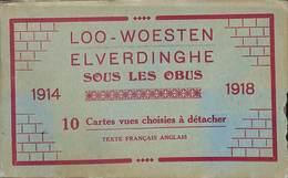 Loo Woesten Elverdinghe Sous Les Obus 1914-1918 Carnet Complet 10 Vues - Lo-Reninge