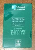 INTERCALL PATRIMONIA MONTMARTRE CARTE 15 U PRÉPAYÉE PREPAID À CODE PHONECARD CARD PAS UNE TÉLÉCARTE - Tarjetas Prepagadas: Otras