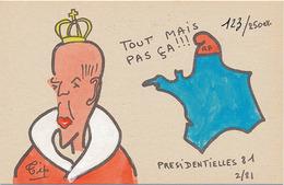 TIP - TOUT MAIS PAS CA !!! - PRESIDENTIELLES 81 2/81 (N° 123/250 EX) - Satirical