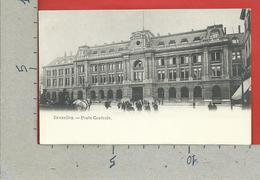 CARTOLINA NV BELGIO - BRUXELLES - Poste Centrale - 9 X 14 - Monumenti, Edifici